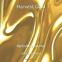 Harvest Gold: Agriculture Journal