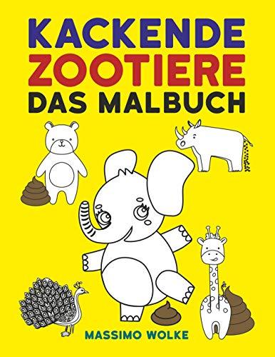 Kackende Zootiere - Das Malbuch