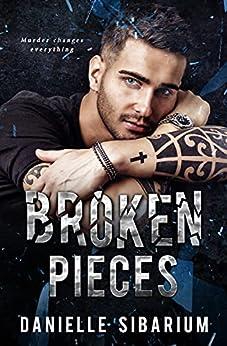 Broken Pieces by [Danielle Sibarium, CT Cover Creations]