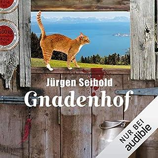 Gnadenhof     Allgäu-Krimi 2              Autor:                                                                                                                                 Jürgen Seibold                               Sprecher:                                                                                                                                 Hans Jürgen Stockerl                      Spieldauer: 8 Std. und 31 Min.     429 Bewertungen     Gesamt 4,3