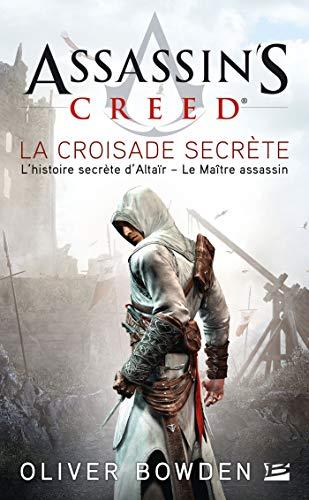 Assassin's Creed, Tome 3: Assassin's Creed La Croisade secrète