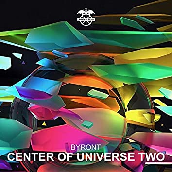 Center of the Universe Two