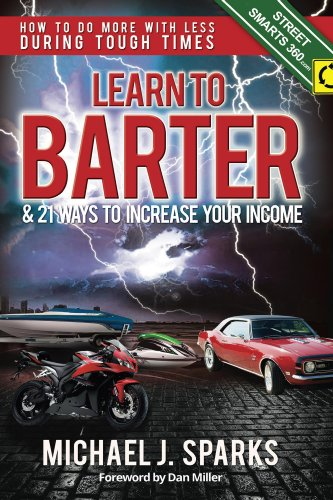 Learn To Barter and 21 Ways To Increase Your Income