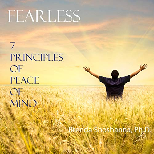 Fearless: The 7 Principles of Peace of Mind audiobook cover art
