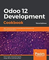 Odoo 12 Development Cookbook, 3rd Edition Front Cover