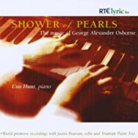 Shower of Pearls: The Music of George Alexander Os by Una Hunt (2008-12-09)
