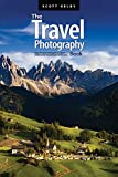 The Travel Photography Book: Step-by-step techniques to capture breathtaking travel photos like the pros