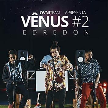Vênus #2: Edredon