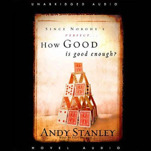 How Good Is Good Enough? audiobook cover art