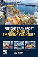 Freight Transport Modeling in Emerging Countries (World Conference on Transport Research Society)