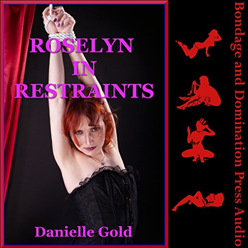 Roselyn in Restraints audiobook cover art