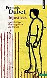Injustices. L'expérience des inégalités au travail