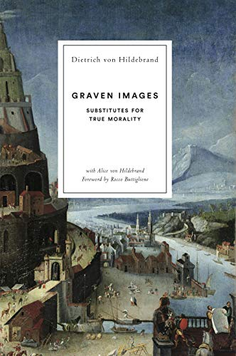 Graven Images: Substitutes for True Morality (English Edition)