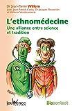 L'ethnomédecine - Une alliance entre science et tradition