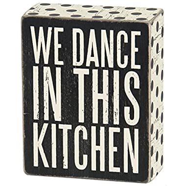 Primitives by Kathy  Box Sign, We Dance In This Kitchen  Wall Decor