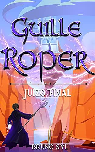 Guille Roper: e o Juízo Final