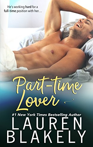 Part-Time Lover by [Lauren Blakely]