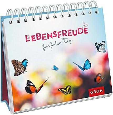 Lebensfreude für jeden Tag by Joachim Groh