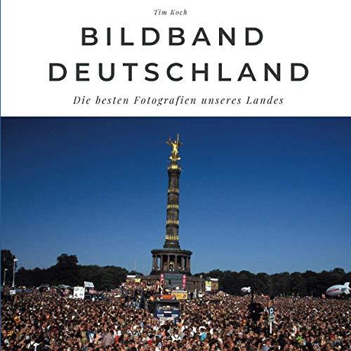Bildband Deutschland: Die besten Fotografien unseres Landes: Die besten Fotografien unseres Landes. Sonderausgabe, verfügbar nur bei Amazon