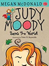 By Megan McDonald - Judy Moody Saves the World! (Book #3) (1 Reissue)