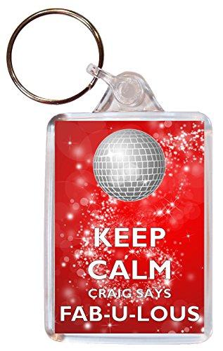 Keep Calm Craig Says Fab-U-Lous - Double Sided Large Keyring Key Ring Fob Chain Name Tag Souvenir/Gift/Present