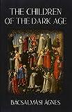 The Children of the Dark Age