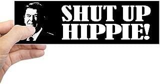 CafePress Ronald Reagan Says Shut UP H Bumper Sticker 10