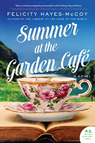 Summer at the Garden Cafe: A Novel (Finfarran Peninsula)