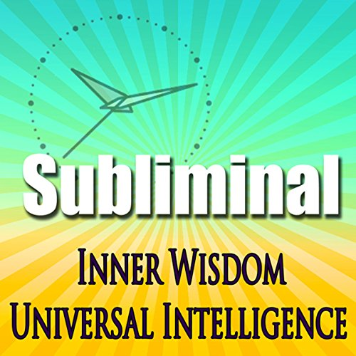 Inner Wisdom & Universal Intelligence audiobook cover art