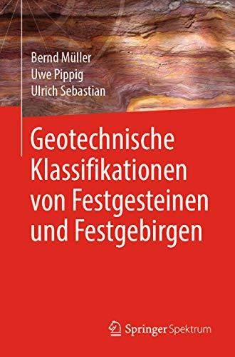 Geotechnische Klassifikationen von Festgesteinen und Festgebirgen