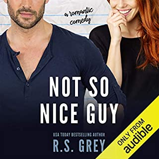 Not So Nice Guy                   By:                                                                                                                                 R.S. Grey                               Narrated by:                                                                                                                                 Teddy Hamilton,                                                                                        Luci Christian Bell                      Length: 7 hrs and 1 min     1,031 ratings     Overall 4.4