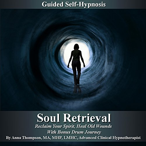 Soul Retrieval Self Hypnosis     Reclaim Your Spirit, Heal Old Wounds with Bonus Drum Journey              By:                                                                                                                                 Anna Thompson                               Narrated by:                                                                                                                                 Anna Thompson                      Length: 3 hrs and 21 mins     38 ratings     Overall 4.4