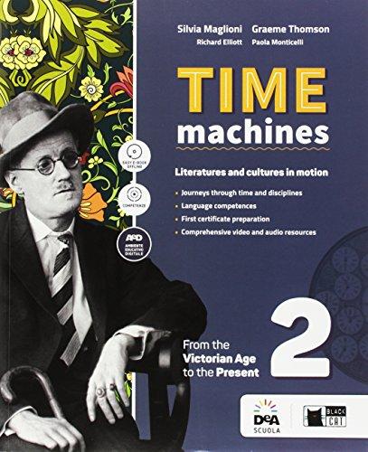 Time machine. Per le Scuole superiori. Con e-book. Con espansione online. Con DVD-ROM [Lingua inglese]: Vol. 2