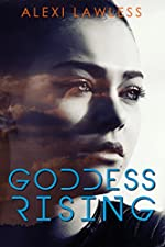 Goddess Rising: A Prequel (Complicated Creatures Book 0)