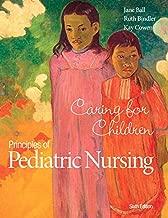 Best principles of pediatric nursing 6th edition Reviews