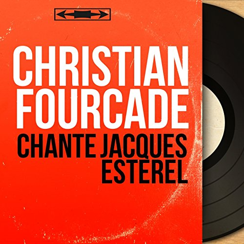 Chante Jacques Estérel (feat. André Grassi et son orchestre) [Mono Version]