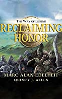 Reclaiming Honor (Way of Legend)