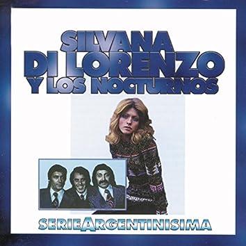 Silvana Di Lorenzo Y Los Nocturnos - Serie Argentinisima