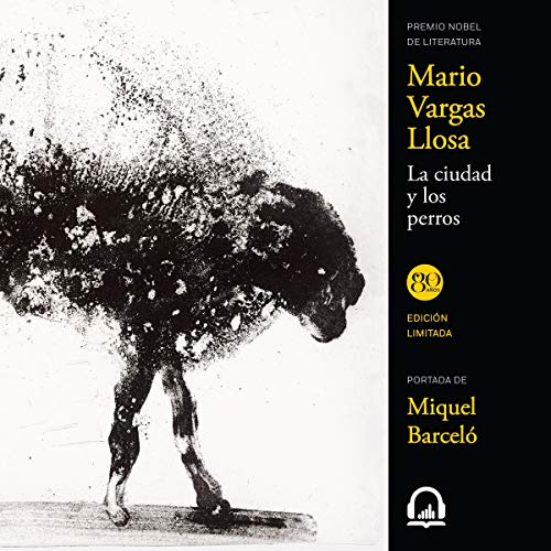 La ciudad y los perros [The City and the Dogs]  By  cover art