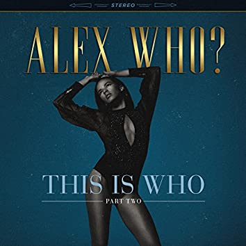 This Is Who, Pt. 2 - EP