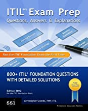 ITIL V3 Exam Prep Questions, Answers & Explanations (2012)