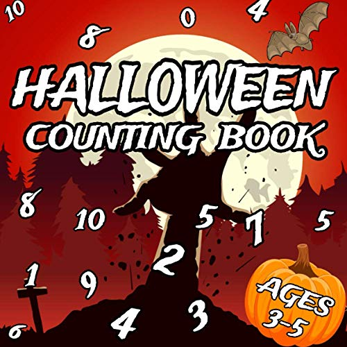 Halloween Counting Book: Can You Count Them All? | Activity Book For Children Aged 3-5 | Learn First Numbers 0-10 |Count the Halloween Pumpkins, Ghost, Monsters and More | (Halloween Activity Book)