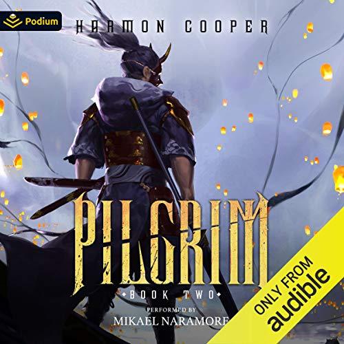 Pilgrim 2 Audiobook By Harmon Cooper cover art