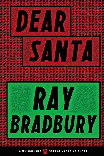 Dear Santa (A Mulholland / Strand Magazine Short) by [Ray Bradbury]
