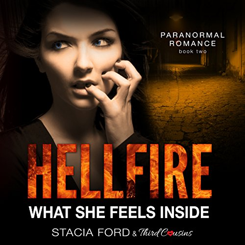 Hellfire: What She Feels Inside audiobook cover art