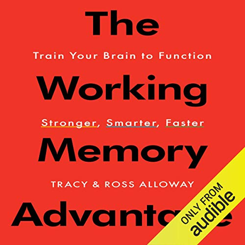 The Working Memory Advantage audiobook cover art