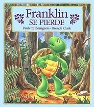 Franklin se pierde/ Franklin Is Lost (Spanish Edition)