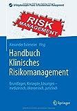 Handbuch Klinisches Risikomanagement: Grundlagen