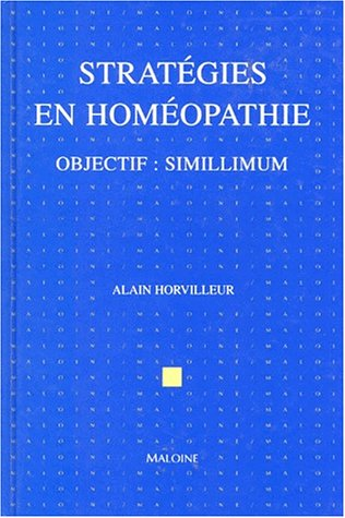 STRATEGIES EN HOMEOPATHIE. Objectif