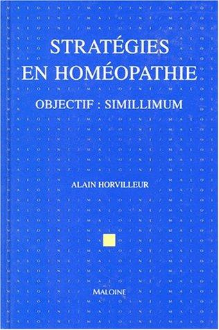 STRATEGIES EN HOMEOPATHIE. Objectif